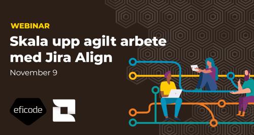 Skala upp agilt arbete med Jira Align (In Swedish)