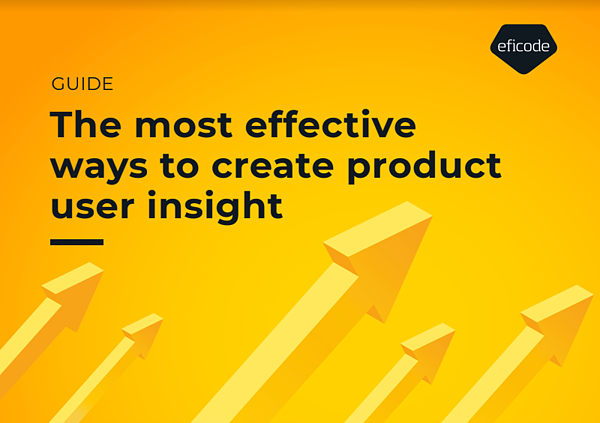 The most effective ways to create product user insight_cover